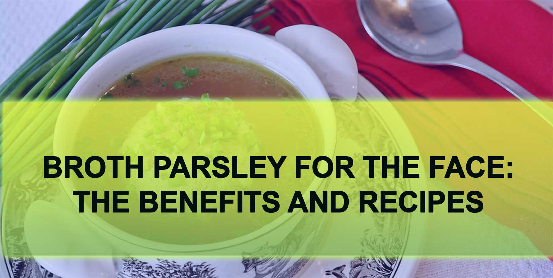 The fresh Parsley Benefits, Nutrition & Recipe